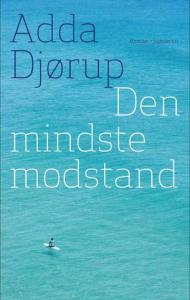 Adda Djørup - Den mindste modstand