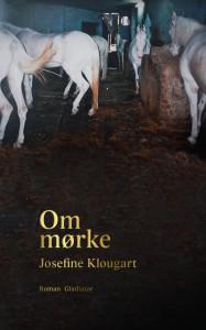 Josefine Klougart, Om mørke