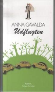 Anna Gavalda Udflugten
