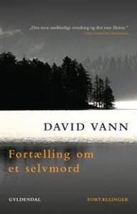 David Vann Fortælling om et selvmord - omslag