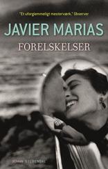Javier Marias - Forelskelser
