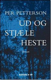 Per Petterson - Ud og stjæle heste