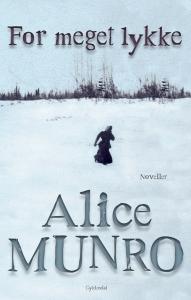 Alice Munro - for meget lykke
