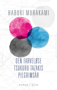 Haruki Murakami - Den farveløse Tsukuru Tazakis...