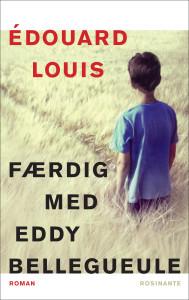 Edouard Louis - Færdig med Eddy Bellegueule
