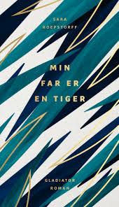 Sara Roepstorff - min far er en tiger